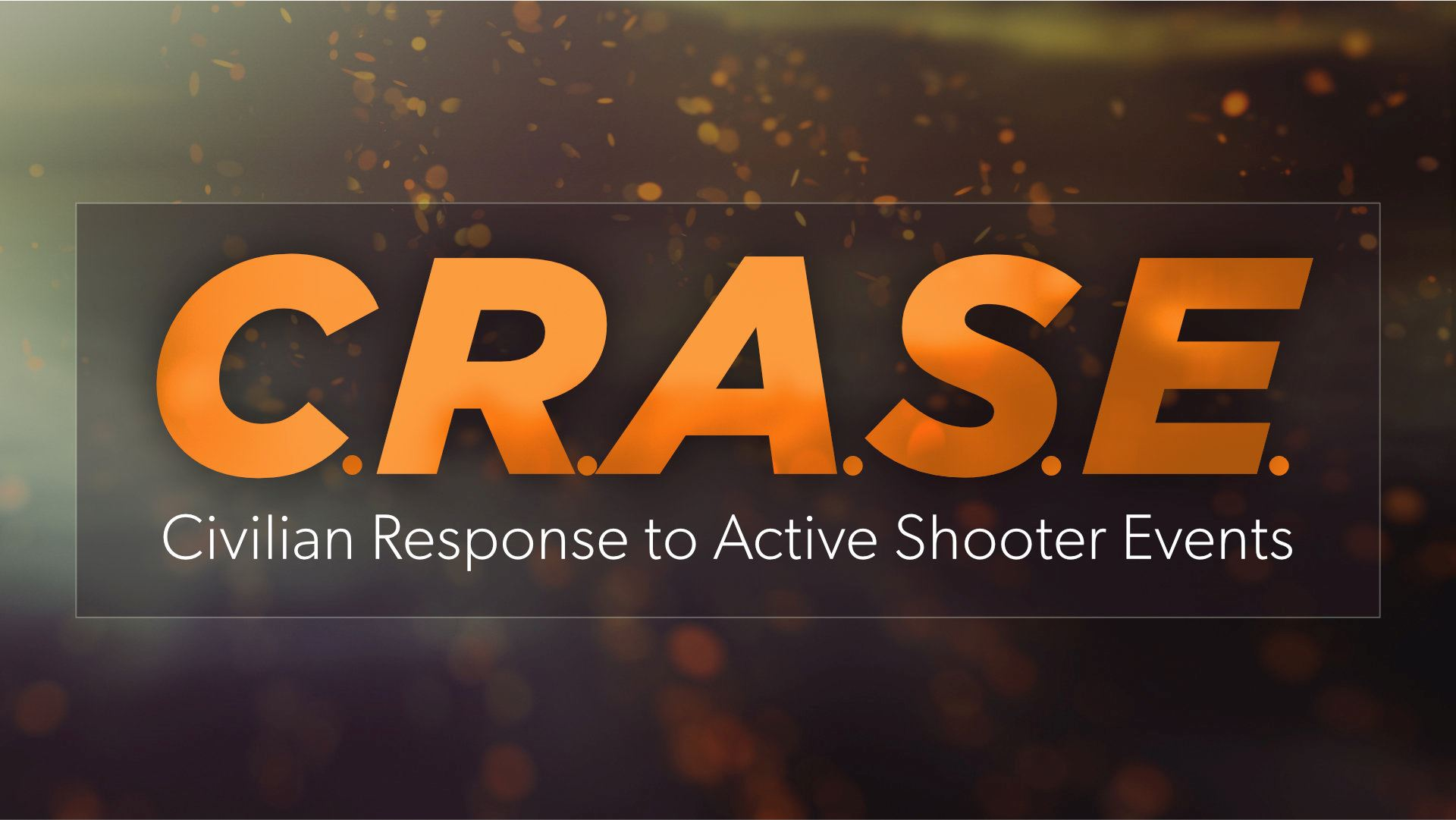 CRASE - Civilian Response to Active Shooter Events