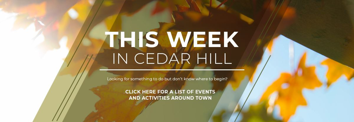 This Week in Cedar Hill